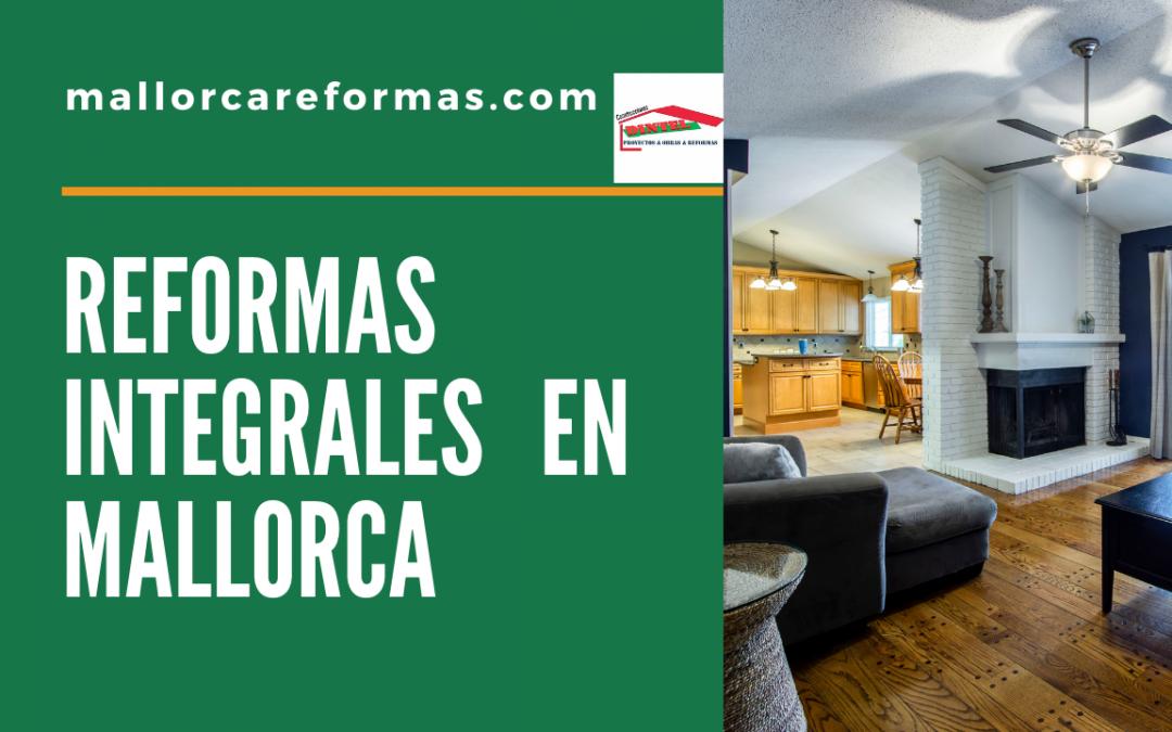 Reformas integrales en Mallorca